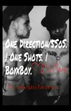 One Direction/5SoS. | BoyxBoy. | One Shots. by HaroldsxBananax