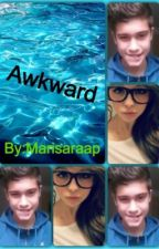 Awkward by Marisaraap