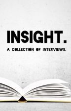 Insight. A collection of interviews by I_Kill_Giants