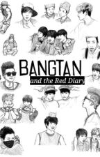 Bangtan and the Red Diary [BTS] by KPSO_fanfics