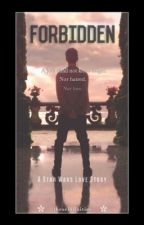 Star Wars: Forbidden || An Anakin Skywalker Love Story [ON HOLD] by theseinfinites