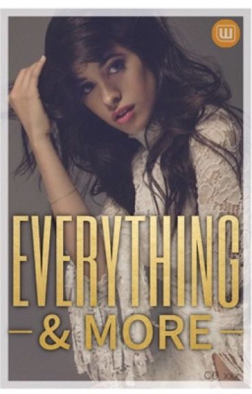 Everything & More (Camila/You) (gxg)