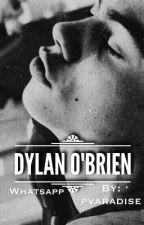 Whatsapp /Dylan O'Brien\ by pvaradise