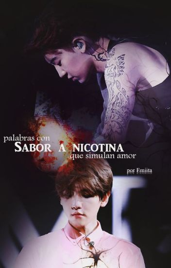 Sabor a nicotina {ChanBaek/BaekYeol}