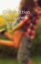 One direction Mpreg one shots by LarryMagnificence