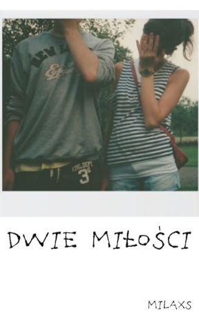 Dwie miłości    l.t by nopestyles_