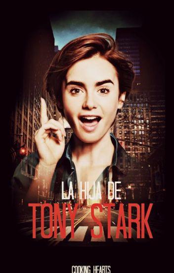La hija de Tony Stark, El Comienzo.