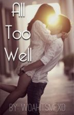 All Too Well by WoahItsMexo