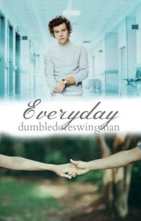 Everyday by dumbledoreswingman