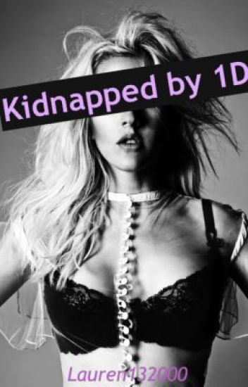 Kidnapped by 1D