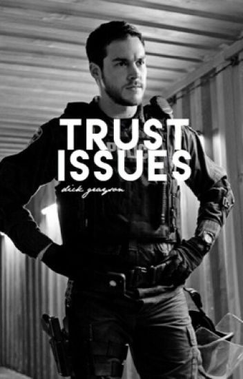 Trust Issues | Dick Grayson