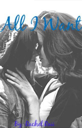 7c1889a10d0345 All I Want (lesbian stories) - Chapter 9 - Wattpad