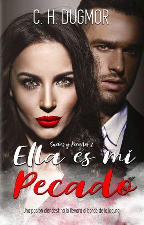 ® Ella es mi pecado (Sueños y Pecados 2) © by CHDugmor