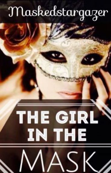 The Girl In The Mask (George Weasley Love Story)