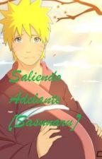 Saliendo Adelante (Sasunaru) by Mitsukilina29