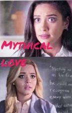 Mythical love(Emison) by unspoken3