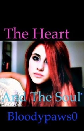 <The heart and the soul> (victorious fanfic) by bloodypaws0