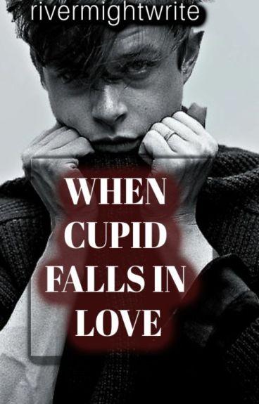 When Cupid Falls In Love