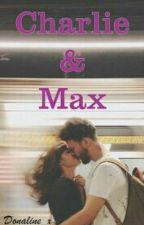 Charlie & Max by Donaline_x