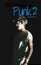 50 Shades of Punk 2-Niall Horan Love Story (Sequel) by LeighanneXP
