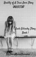Reality of A True Love Story (MAGCON) by JosieMarieGuevara