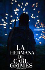 La hermana de Carl Grimes by Crazy_killer21