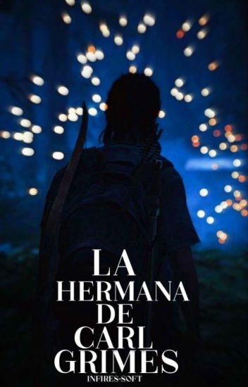 La hermana de Carl Grimes