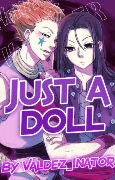 Just a Doll ( A Hunter X Hunter Fanfic)