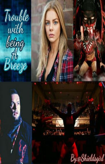 Trouble with Being a Breeze (A Finn Bálor Story)