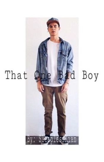 That one bad boy//Kian Lawley Fanfiction (Dirty Fanfic)