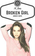 Broken Girl by iamtahmina