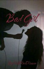 Bad Girl by HellRockHeaven