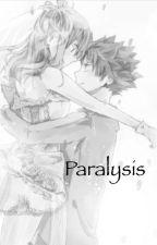 Paralysis (A Fairy Tail nalu Fanfiction) by the_otaku_potato