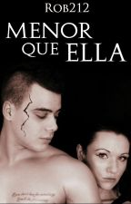 MENOR QUE ELLA by Rob212
