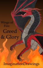 Wings of Fire: Greed and Glory by ImaginationDrawings
