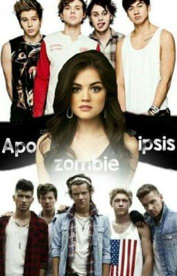 Apocalipsis Zombie (1D Y 5SOS)