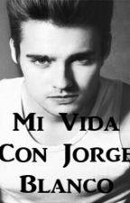 Mi Vida Con Jorge Blanco by rebeortdub