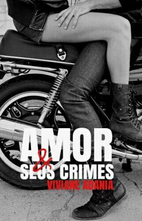 Amor e Seus Crimes by VivianeAdania