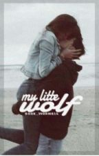 My Little Wolf (Rejection Series Book 2) {Coming Soon} by book_worm615