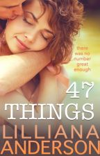47 Things (preview) by LillianaAnderson