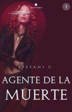 Agente De La Muerte (sin Editar) by escritora1_