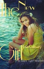 The New Girl (Young Woman Series) #Wattys 2016 by TastiiCakkes19