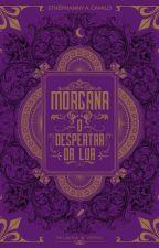 Morgana O despertar de uma bruxa... by 3OOKSS