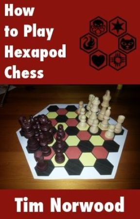 How to Play Hexapod Chess by TimNorwood