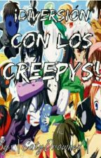 ¡Diversión con los Creepys! by ICatyDrownedI