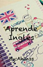 × Aprende Inglés × by Ahinss