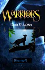 Silverlight's Virtue #1: Dark Shadows by Silverleaf1