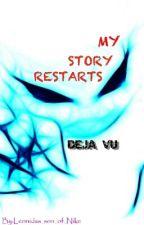 My Story Restarts by Leonidas_son_of_Nike