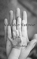 Nuestro Retoño by MelMonckey