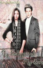 My Bodyguard, My Love [Yiall Karan] by StoryStefanYuki